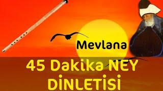 getlinkyoutube.com-45 Dakika - Sadece Ney Dinletisi | Relax Music | Ney Dinle