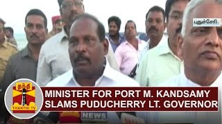 getlinkyoutube.com-Minister for Port M. Kandasamy slams Puducherry Lt. Governor Kiran Bedi | Thanthi TV