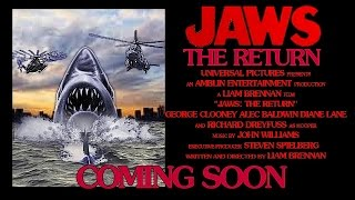 JAWS: THE RETURN (Jaws 5 Trailer)