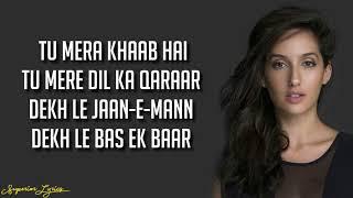 DILBAR - Satyameva Jayate (Lyrics) | John Abraham, Nora Fatehi, Tanishk Bagchi, Neha Kakkar, Ikka