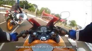 getlinkyoutube.com-Test ride Honda new CBR150R 2015 dual keen eyes