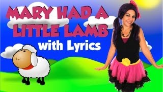 Mary Had a Little Lamb with Lyrics