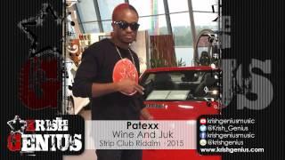 Patexx - Wine And Juk