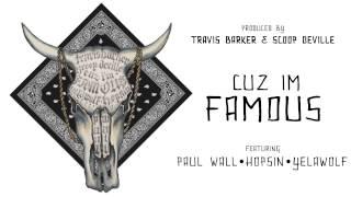 Travis Barker - Cuz I'm Famous