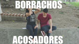 """getlinkyoutube.com-BORRACHOS ACOSADORES """"BROMA CALLEJERA"""" - BORKEANDO"""