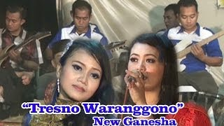 getlinkyoutube.com-TRESNO WARANGGONO, New Ganesha