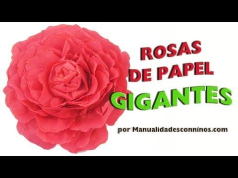 Episodio 580- Cómo hacer rosas gigantescas enormes grandes con papel crepé