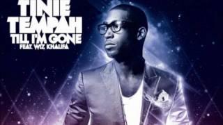 Tinie Tempah - Till I'm Gone (ft Wiz Khalifa)