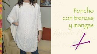 getlinkyoutube.com-Poncho con trenzas y mangas largas tejido en dos agujas o palitos