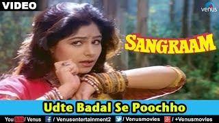 getlinkyoutube.com-Udte Badal Se Poochho (Sangraam)
