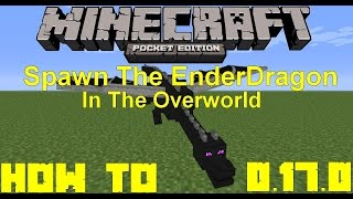 getlinkyoutube.com-MCPE 0.17.0/1.0 Spawn EnderDragon In the Overworld