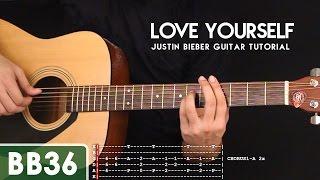getlinkyoutube.com-Love Yourself - Justin Bieber Guitar Tutorial