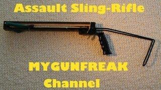 getlinkyoutube.com-Assault Sling-Rifle ! / MyGunFreaks Channel