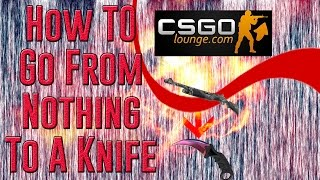 getlinkyoutube.com-How To Make Profit On CS:GO Lounge, How To Trade From Nothing To A Knife