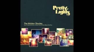Pretty Lights - New Moon Same Dark (Love and Light Remix) - The Hidden Shades