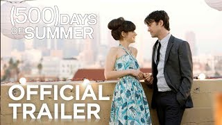 500 DAYS OF SUMMER | Official Trailer | FOX Searchlight width=