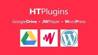 Htplugins - JW Player Plugin Play Video Google Drive, Picasa, Plus & ...etc