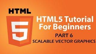 getlinkyoutube.com-HTML5 Tutorial For Beginners - Part 6 - (SVG) Scalable Vector Graphics Tutorial