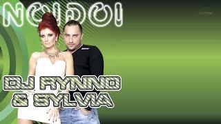 DJ Rynno & Sylvia - Noi doi (lyrics video)