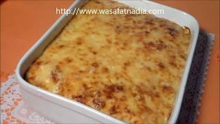 كراتان بالبطاطس واللحم المفروم الشيف نادية | Gratin pomme de terre viande hachee