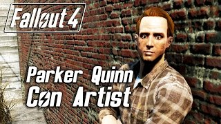"getlinkyoutube.com-Fallout 4 - Parker Quinn Will Scam You and Call You ""Retard"""