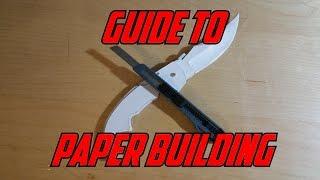 getlinkyoutube.com-Guide to building paper models [READ DESCRIPTION]