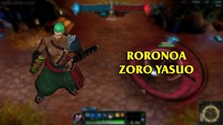 getlinkyoutube.com-Roronoa Zoro Yasuo LoL Custom Skin ShowCase