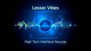 getlinkyoutube.com-Lesser Vibes - High Tech Interface Sounds