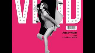 getlinkyoutube.com-Ailee - Mind Your Own Business [FULL AUDIO] (The 1st Album VIVID)