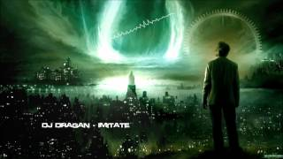 DJ Dragan - Imitate [HQ Original]