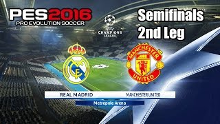 getlinkyoutube.com-PES 2016 Real Madrid vs Manchester United Semifinals 2nd Leg Champions League