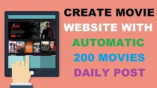 HOW TO CREATE MOVIES AUTO POST WEBSITE IN WORDPRESS, IN HINDI 2018
