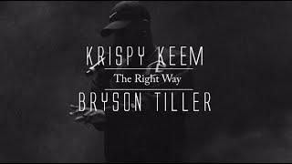 getlinkyoutube.com-Krispy Keem - The Right Way ft. Bryson Tiller (lyrics)