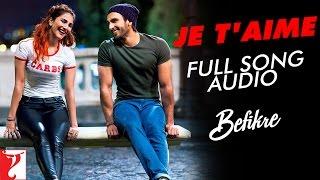 getlinkyoutube.com-Je T'aime - Full Song Audio   Befikre   Vishal Dadlani   Sunidhi Chauhan   Vishal and Shekhar