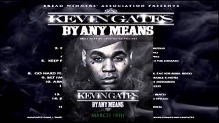 getlinkyoutube.com-Kevin Gates - Just Want Some Money (By Any Means)