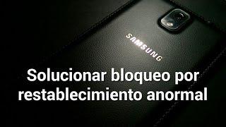 getlinkyoutube.com-Solución al bloqueo por cuenta de Samsung | Restablecimiento anormal