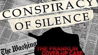 getlinkyoutube.com-Conspiracy of Silence: The Franklin Cover Up