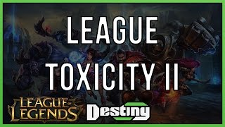 League of Legends Community Toxicity II