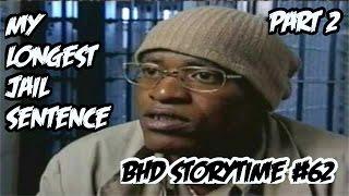 getlinkyoutube.com-BHD Storytime #62 - My Longest Time In Jail PART 2