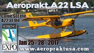 getlinkyoutube.com-Aeroprakt A22 light sport aircraft to be on display and flying at the U.S. Sport Aviation Expo 2017.