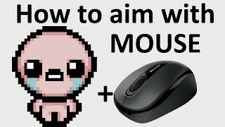getlinkyoutube.com-The Binding Of Isaac: Rebirth - HOW TO AIM WITH MOUSE - TUTORIAL