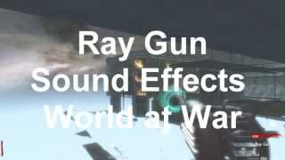 getlinkyoutube.com-Ray Gun Sound Effects - World at War