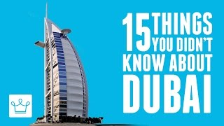 15 Things You Didn't Know About Dubai width=