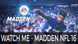getlinkyoutube.com-Watch Me (Whip/Nae Nae) feat. Odell Beckham Jr - Madden NFL 16 @TheRealSilento @OBJ_3