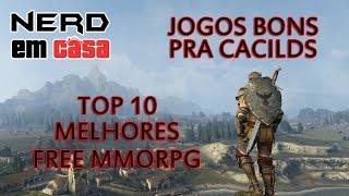 getlinkyoutube.com-TOP 10 MELHORES MMORPG FREE