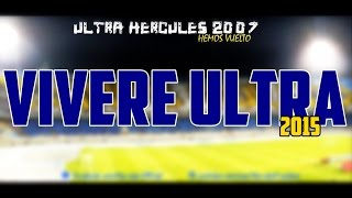 getlinkyoutube.com-ULTRA HERCULES 2007 - VIVERE ULTRA ( VOICE HQ l صوت بجودة عالية l Officiel 2015)