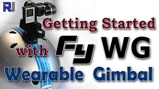 getlinkyoutube.com-Feiyu Tech FY WG Wearable Gimbal for GoPro Getting Started