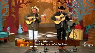 getlinkyoutube.com-Chico Mulato, por Marcos Violeiro e Cleiton Torres