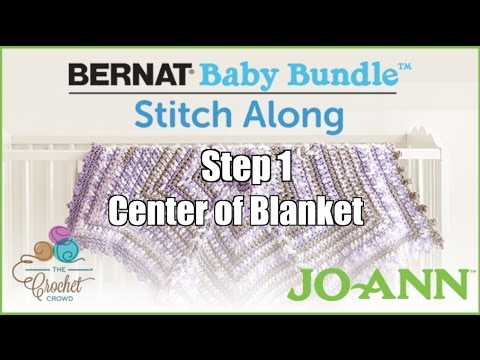 Bernat Baby Bundle Stitch Along: Week 1 - Center