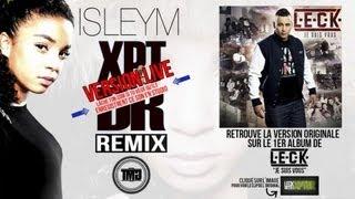 Leck - Xptdr Remix (Live Skyrock) (ft. Isleym)